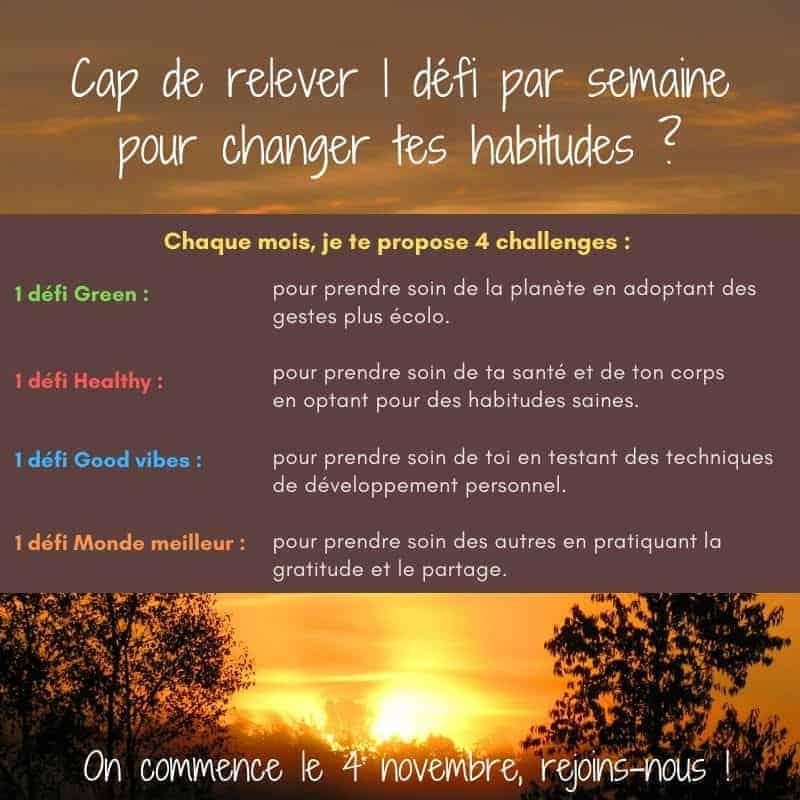 Cap de relever 1 défi par semaine pour changer tes habitudes ?